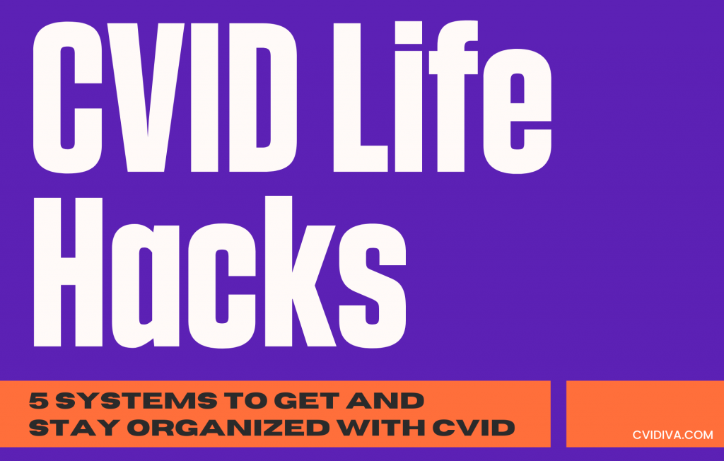 5 systems to get and stay organized with CVID feature image
